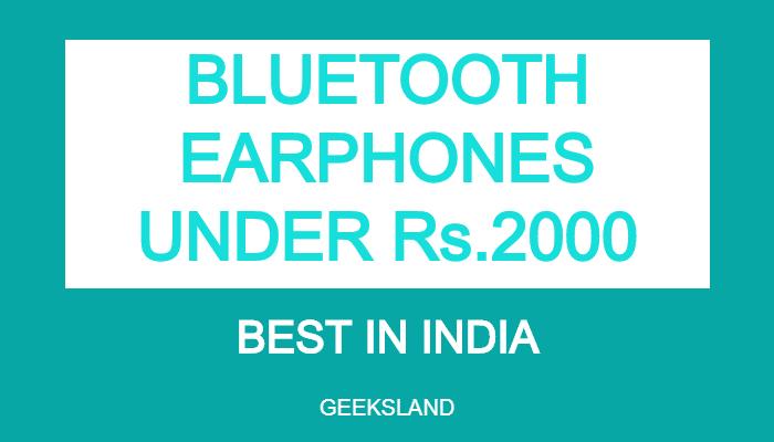 BEST BLUETOOTH EARPHONES UNDER 2000 IN INDIA